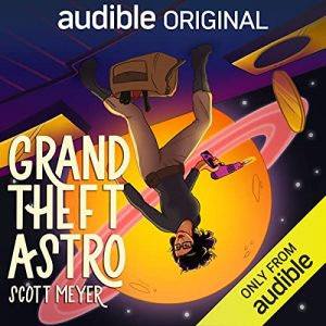 Grand Theft Astro - Audible